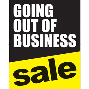 22x28 Going Out Of Business Poster Store Signs