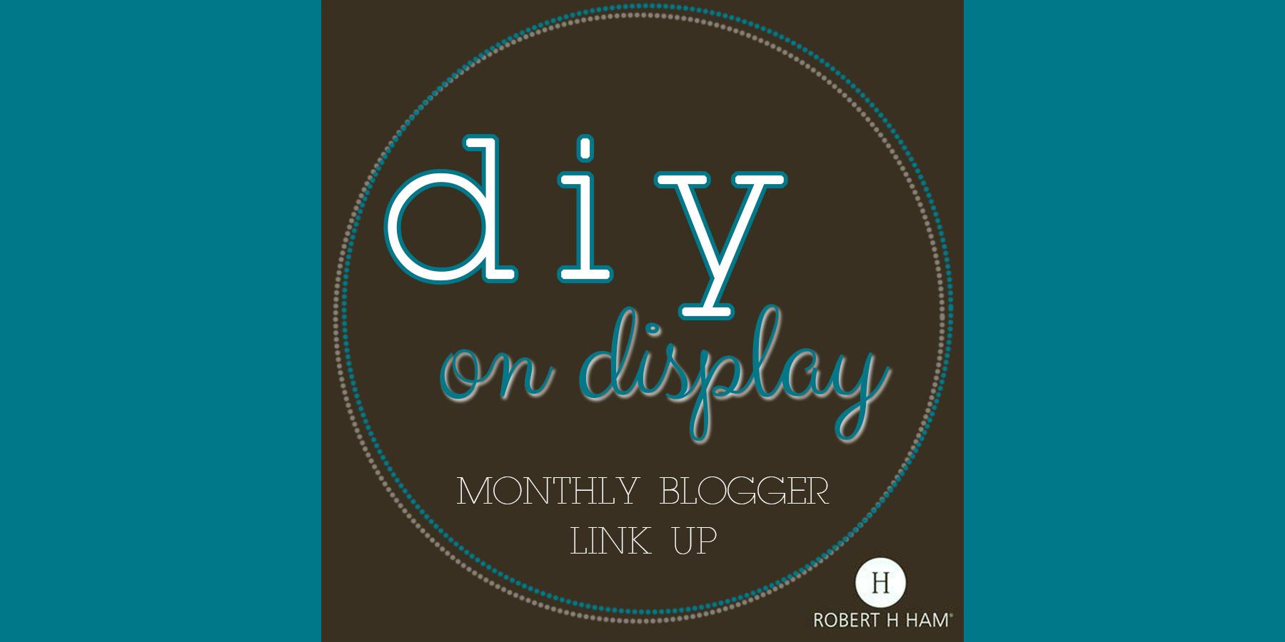 DIY on Display – A Blogger Link Up! April Showers